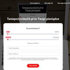 Taniapozyczka24.pl 39,99 zł za złożenie wniosku o pożyczkę